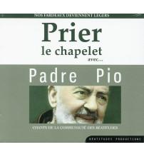 PRIER LE CHAPELET AVEC PADRE PIO