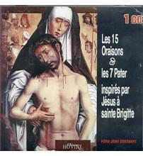 15 ORAISONS ET 7 PATER INSPIRES PAR JESUS A STE BRIGITTE (LES)