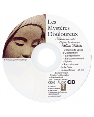 MARIA VALTORTA CD3 MYST DOULOUREUX Méditation d'après ses écrits