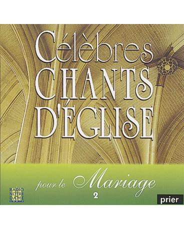 CELEBRES CHANTS D EGLISE POUR LE MARIAGE 2