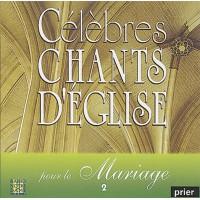 CELEBRES CHANTS D'ÉGLISE POUR LE MARIAGE 2