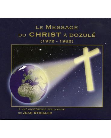 LE MESSAGE DU CHRIST À DOZULÉ (1972-1982)