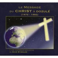 MESSAGE DU CHRIST À DOZULÉ (1972-1982) (LE)