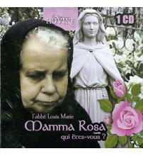 MAMMA ROSA QUI ETES VOUS ?