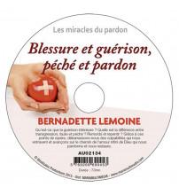 BLESSURE ET GUÉRISON, PÉCHÉ ET PARDON