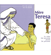 MERE TERESA LA MERE DES PAUVRES