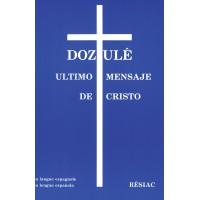 DOZULE, ULTIMO MENSAJE DE CRISTO - espagnol