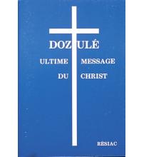 DOZULE ULTIME MESSAGE DU CHRIST