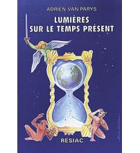 LUMIERES SUR LE TEMPS PRESENT