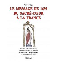 MESSAGE DE 1689 DU SACRE COEUR A LA FRANCE nouvelle édition
