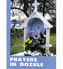 DOZULE PRAYERS IN DOZULE /Anglais
