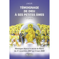 TÉMOIGNAGE DE DIEU A SES PETITES AMES - Tome 2