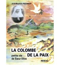 COLOMBE DE LA PAIX (LA) Petite vie de Soeur Olive