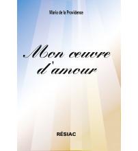 MON OEUVRE D'AMOUR COEUR A COEUR AVEC JÉSUS