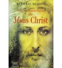 VIE AUTHENTIQUE DE JESUS-CHRIST Volume 1