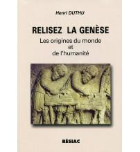 RELISEZ LA GENESE LES ORIGINES DU MONDE ET DE L'HUMANITE