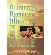 ALIMENTS REMÈDES MIRACLES DE LA BIBLE