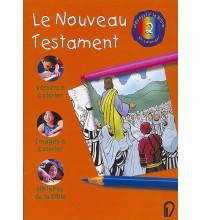 NOUVEAU TESTAMENT (LE)/ A COLORIER