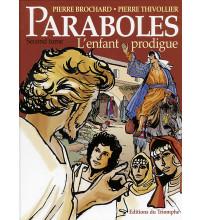 PARABOLES T2 L'ENFANT PRODIGUE