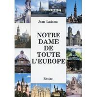 NOTRE DAME DE TOUTE L'EUROPE