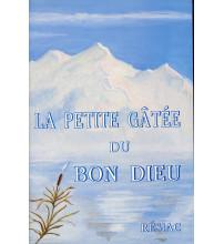PETITE GATÉE DU BON DIEU (LA)