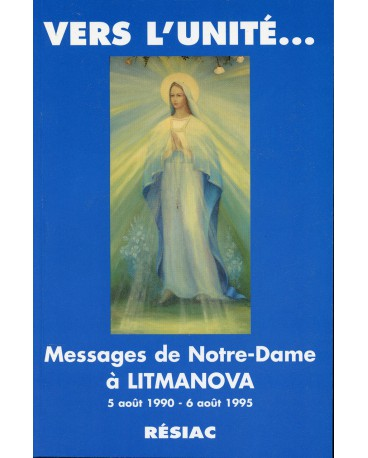 VERS L'UNITE MESSAGES DE ND A LITMANOVA
