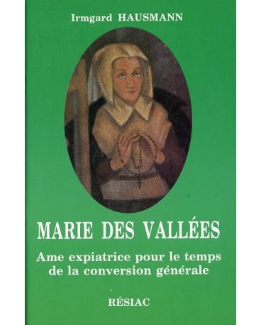 MARIE DES VALLEES AME EXPIATRICE POUR LE TEMPS DE LA CONVERSION