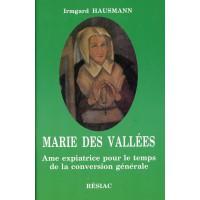 MARIE DES VALLÉES AME EXPIATRICE POUR LE TEMPS DE LA CONVERSION