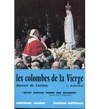 COLOMBES DE LA VIERGE (LES)