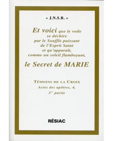 ACTES DES APOTRES T4 ET VOICI LE SECRET DE MARIE 3e éd