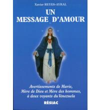 MESSAGE D AMOUR (UN) - AVERTISSEMENTS DE MARIE