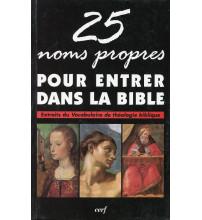 25 NOMS PROPRES POUR ENTRER DANS LA BIBLE