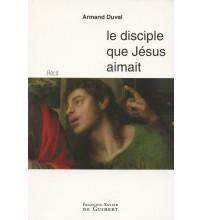 DISCIPLE QUE JESUS AIMAIT (LE)
