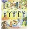 GRANDES HISTOIRES DE LA BIBLE (LES)