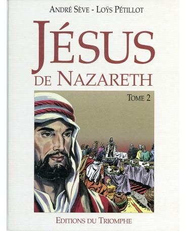 JESUS DE NAZARETH - BD - TOME 2