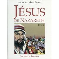 JÉSUS DE NAZARETH - BD - TOME 2