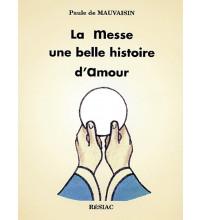 MESSE UNE BELLE HISTOIRE D AMOUR (LA) - ADULTE
