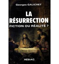 RESURRECTION FICTION OU REALITE ?