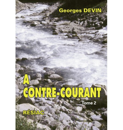 A CONTRE COURANT Volume 2