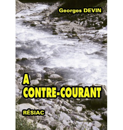 A CONTRE COURANT Volume 1