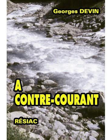 A CONTRE COURANT Volume 1