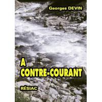 À CONTRE COURANT Volume 1